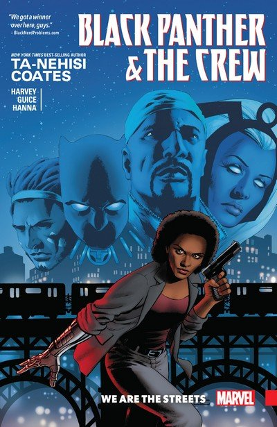 Black Panther and the Crew – We are the Streets (TPB) (2017)