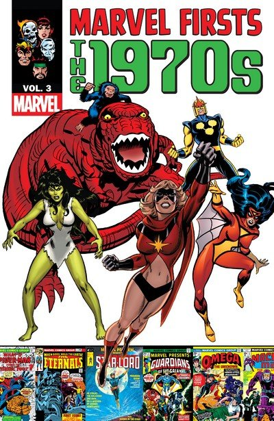Marvel Firsts – The 1970s Vol. 3 (2012)