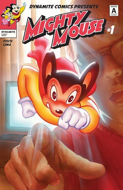 Mighty Mouse #1 – 5 + TPB (2017-2018)