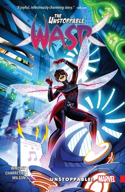 The Unstoppable Wasp Vol. 1 – 2 (TPB) (2017-2018)