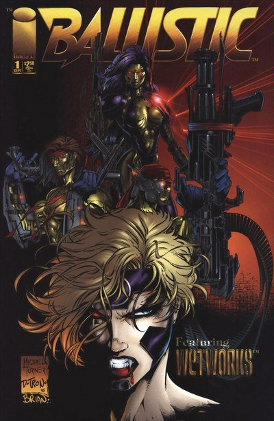 Ballistic #1 – 3 + Special (1995) (Image-Top Cow Crossover)