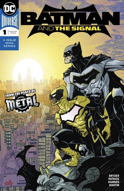 Batman & the Signal #1 – 3 (2018)