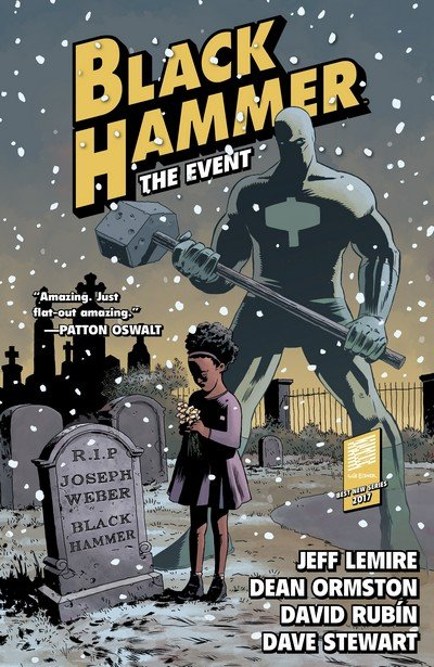 Black Hammer Vol. 2 – The Event (TPB) (2017)