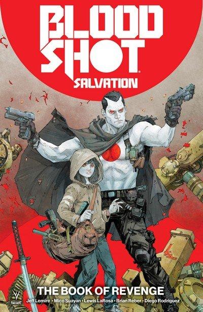 Bloodshot Salvation Vol. 1 – The Book of Revenge (TPB) (2018)