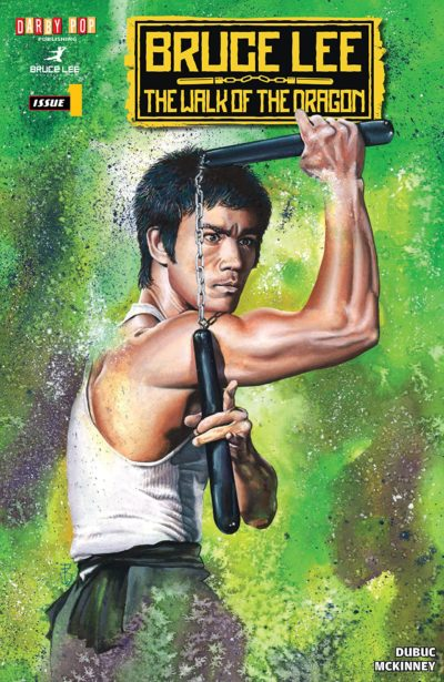 Bruce Lee – The Walk of the Dragon #1 (2018)