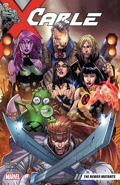 Cable Vol. 2 – The Newer Mutants (TPB) (2018)