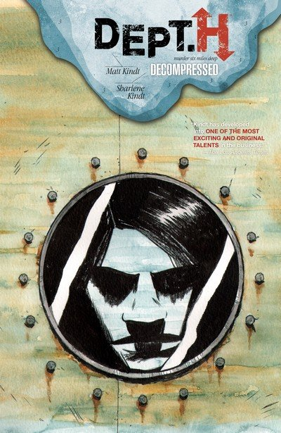 Dept. H Vol. 3 – Decompressed (TPB) (2018)