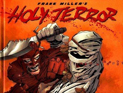Frank Miller's Holy Terror (2011)
