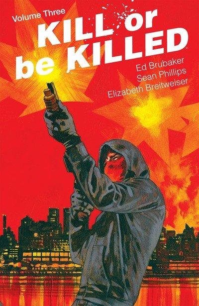 Kill Or Be Killed Vol. 3 (TPB) (2018)