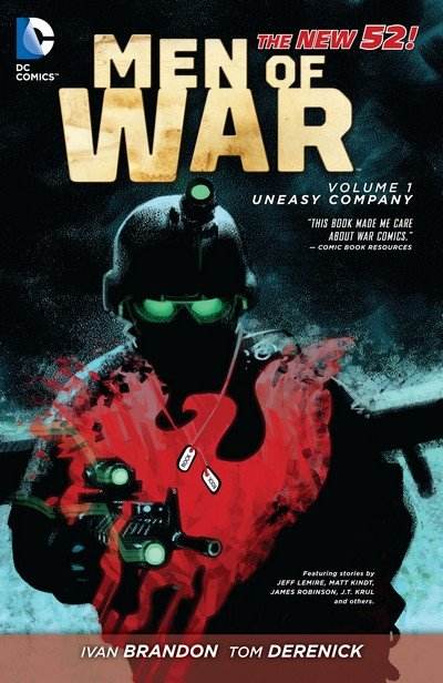 Men of War Vol. 1 – Uneasy Company (TPB) (2012)