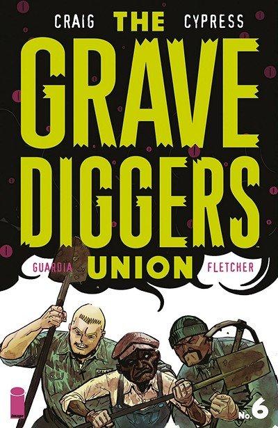 The Gravediggers Union #6 (2018)
