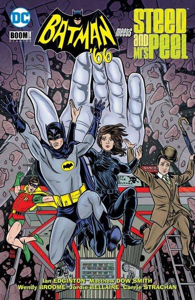 Batman '66 Meets Steed and Mrs. Peel (TPB) (2017)