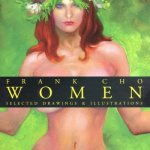 Frank Cho – Women – Selected Drawings & Illustrations – Book 1 – 2 (2006-2013)
