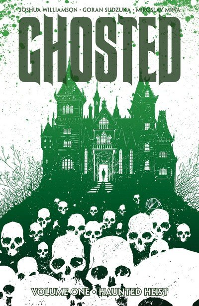 Ghosted Vol. 1 – 4 (TPB) (2013-2015)