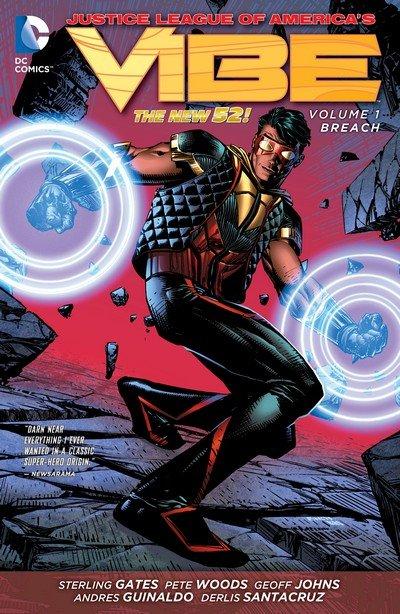 Justice League of America's Vibe Vol. 1 – Breach (TPB) (2014)