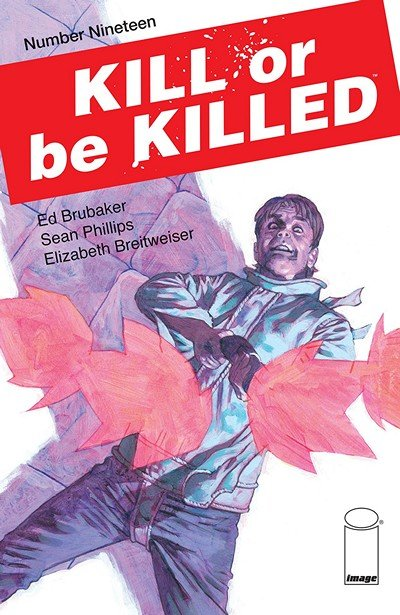 Kill Or Be Killed #19 (2018)