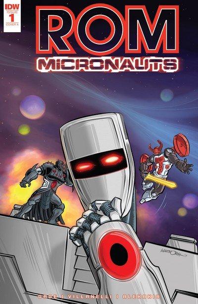 ROM & the Micronauts #1 – 5 (2017-2018)
