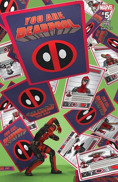 You Are Deadpool #5 (2018)