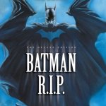 Batman R.I.P. – The Deluxe Edition (2009)