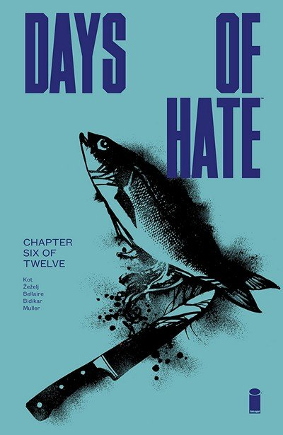 Days Of Hate #6 (2018)