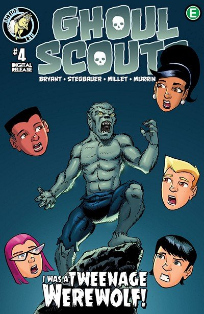 Ghoul Scouts – I Was a Tweenage Werewolf #4 (2018)