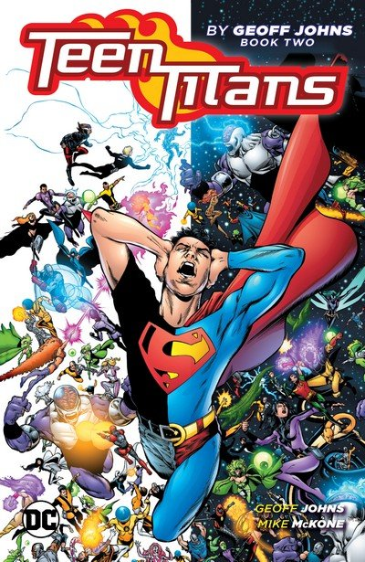 Teen Titans by Geoff Johns Book 2 (2018)