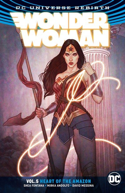 Wonder Woman Vol. 5 – Heart of the Amazon (TPB) (2018)
