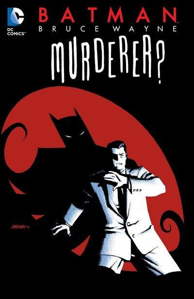Batman – Bruce Wayne – Murderer (TPB) (2014)