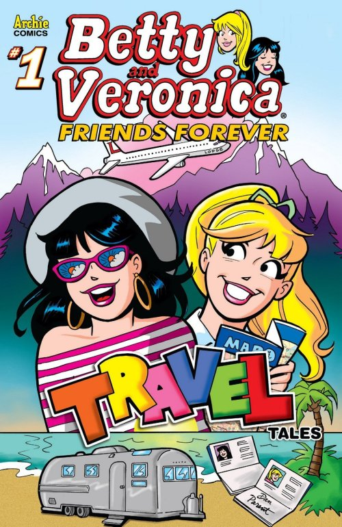 Betty & Veronica Friends Forever Travel #1 (2018)