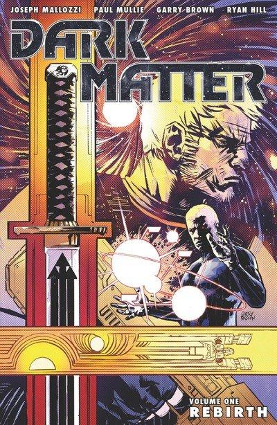 Dark Matter #1 – 4 + TPB Vol. 1 Rebirth (2012)