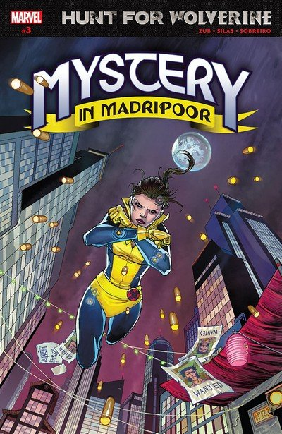 Hunt For Wolverine – Mystery In Madripoor #3 (2018)