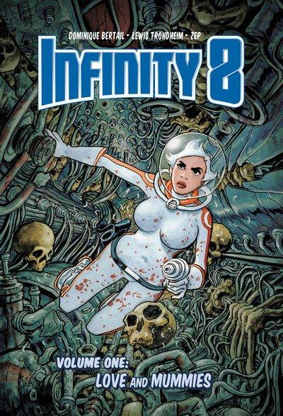 Infinity 8 Vol. 1 – Love and Mummies (TPB) (2018)