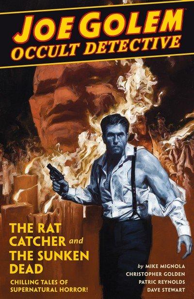 Joe Golem – Occult Detective Vol. 1 – 2 (TPB) (2016-2018)