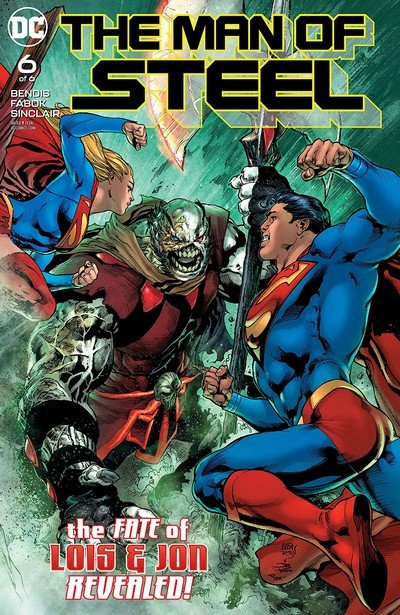 The Man Of Steel #6 (2018)