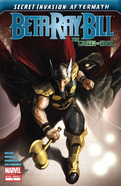 Secret Invasion Aftermath – Beta Ray Bill – The Green of Eden #1 (2009)