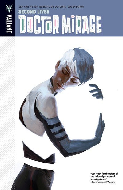 The Death-Defying Doctor Mirage Vol. 2 – Second Lives (TPB) (2016)
