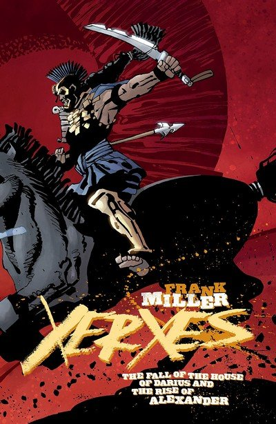 Xerxes – The Fall Of The House Of Darius And The Rise Of Alexander #5 (2018)