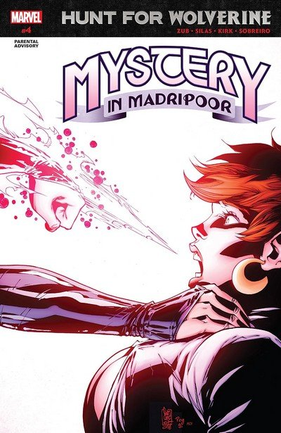 Hunt For Wolverine – Mystery In Madripoor #4 (2018)