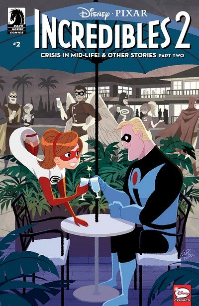 Incredibles 2 – Crisis in Mid-Life! & Other Stories #2 (2018)