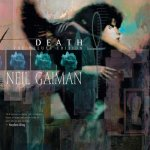 Neil Gaiman – Death – The Deluxe Edition (2006)