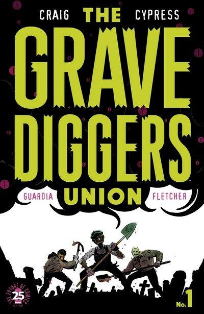 The Gravediggers Union #1 – 9 (2017-2018)