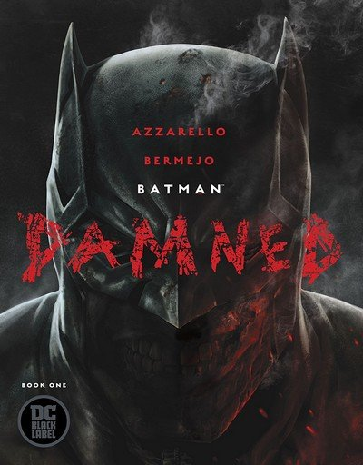 Batman – Damned #1 (2018)