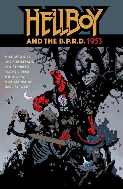 Hellboy and the B.P.R.D. – 1953 (2016)