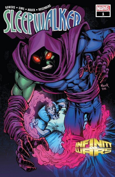 Infinity Wars – Sleepwalker #1 (2018)