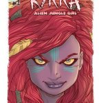 Kyrra – Alien Jungle Girl #0 – 10 + TPB (2013-2017)