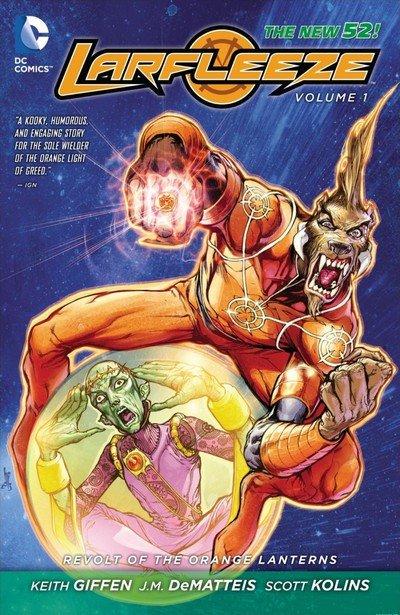Larfleeze Vol. 1 – Revolt of the Orange Lantern (TPB) (2014)