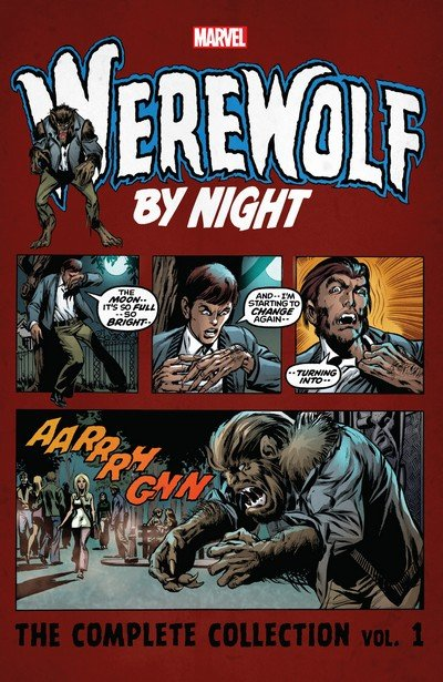 Werewolf by Night – The Complete Collection Vol. 1 – 3 (2017-2018)