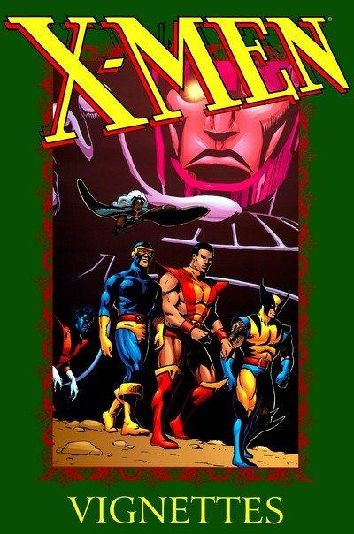 X-Men Vignettes Vol. 1 – 2 (TPB) (2001-2005)