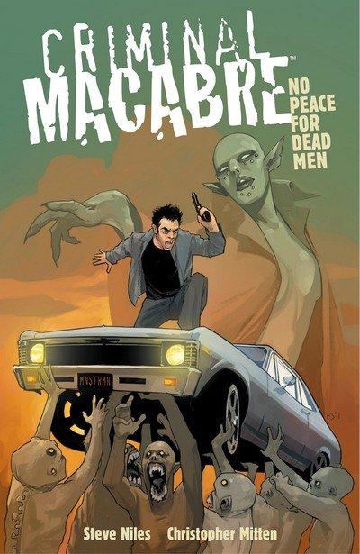 Criminal Macabre – No Peace for Dead Men (TPB) (2013)