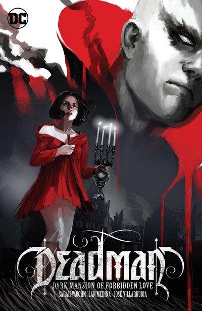 Deadman – Dark Mansion of Forbidden Love (TPB) (2017)